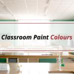 Classroom Paint Colours